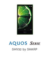 AQUOS SERIE SHV32