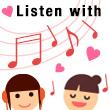 Listen with